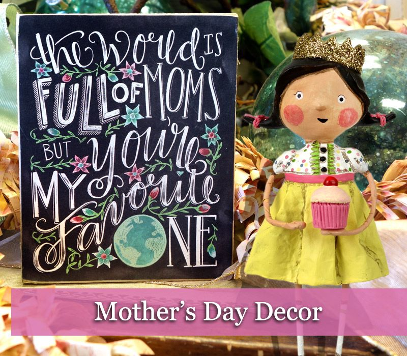 Mother's day Decor