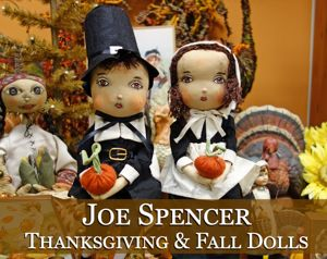 Joe Spencer Thanksgiving & Fall Dolls