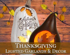 Thanksgiving Lighted Garlands & Decor